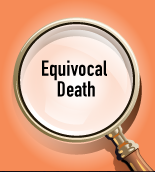 Equivocal or Suspicious Death Investigations